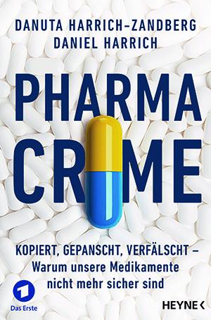 Pharma-Crime von Daniel Harrich